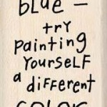 if you're feeling blue