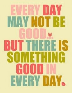 good every single day