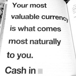 Are you doing what comes most naturally to you?